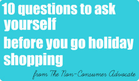 10 questions to ask yourself before you go holiday shopping