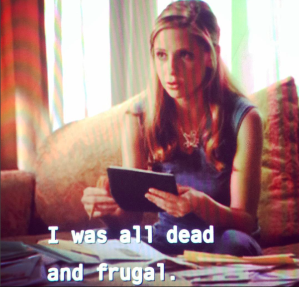 Dead and frugal