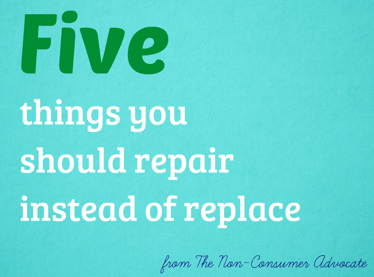 5 things you should repair instead of replace